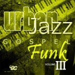 Urban Jazz Gospel Funk 3
